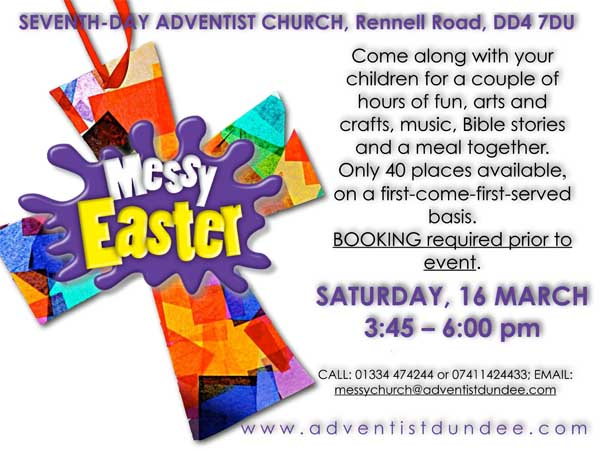 Messy Easter Seventh Day Adventist Church Dundee